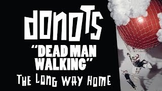 Donots - Dead Man Walking