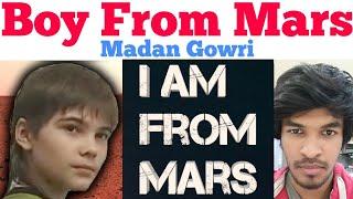 Boy from Mars | Tamil | Madan Gowri | MG | Boriska Kipriyanovich