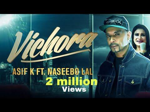 vichora-asif-k-ft.-naseebo-lal-(official-video)2019