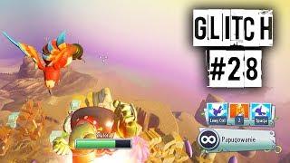 GLITCH #28  Wyleciałem Bardzo Wysoko  Plants vs Zombies Garden Warfare 2