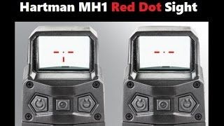 Introducing the Hartman MH1 Reflex Red Dot Sight