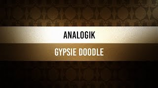 ♫ Wednesday Swingood | Analogik - Gypsie Doodle