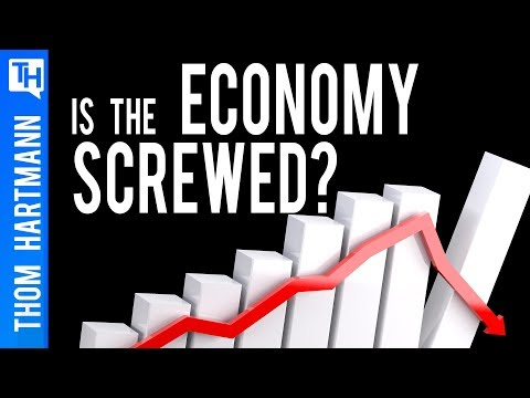 Is Our Economy Completely Screwed?