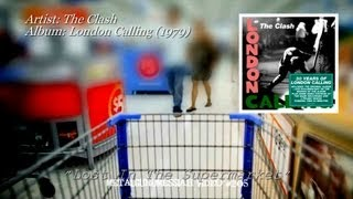 Lost In The Supermarket - The Clash (1979)