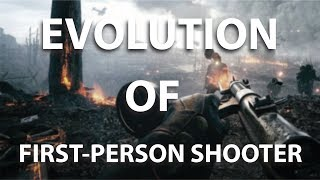 Evolution Of First-Person Shooter (FPS)