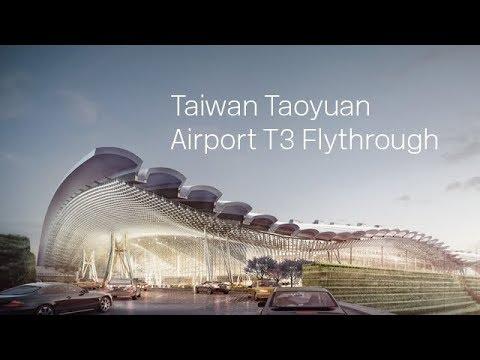 Taiwan Taoyuan Aiport Terminal 3 Flythrough