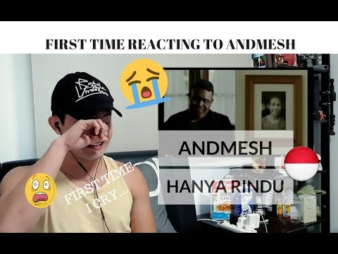 [REAKSI] SAYA MENANGIS! First Time reacting to ANDMESH KAMALENG - HANYA RINDU | Indonesia