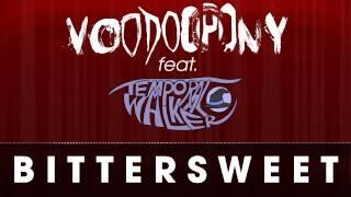[voodoopony] - Bittersweet (feat. Temporal Walker) (Single Version)