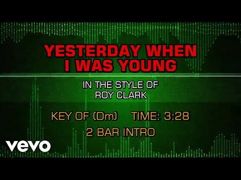 Roy Clark - Yesterday When I Was Young (Karaoke)