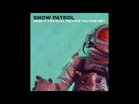 Snow Patrol - What If This Is All The Love You Ever Get (Bassgainer Hands Up Remix Bootleg)