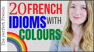 20 French idioms with colours | Learn French