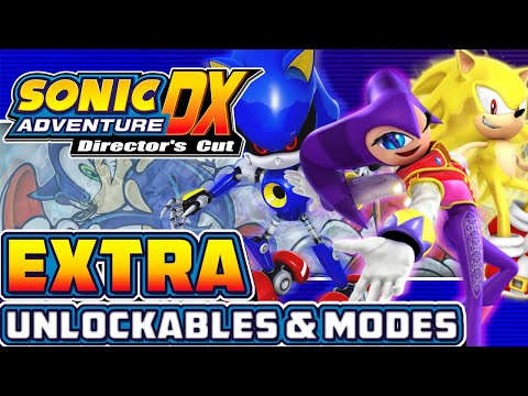 Sonic Adventure DX: Director's Cut - EXTRA! - Part 12: Metal Sonic, Super Sonic, & Other Modes!