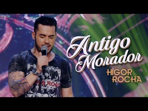 Higor Rocha - Antigo Morador (Clipe Oficial DVD)