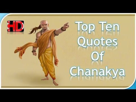 Chanakya Quotes In Hindi – Top Ten Quotes  – Motivational Videos