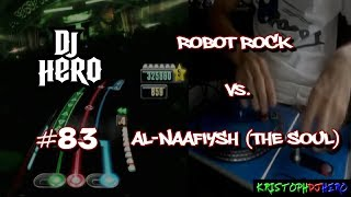 DJ Hero - Robot Rock vs. Al-Naafiysh (The Soul) 100% FC [Expert]