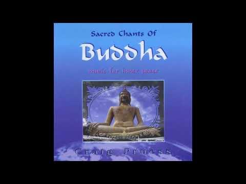 Craig Pruess - Om Mani Padme Hum (Sacred Chants Of Buddha)