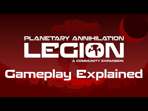 Planetary Annihilation Legion - Core Gameplay Explained + Demonstrated | PA 395