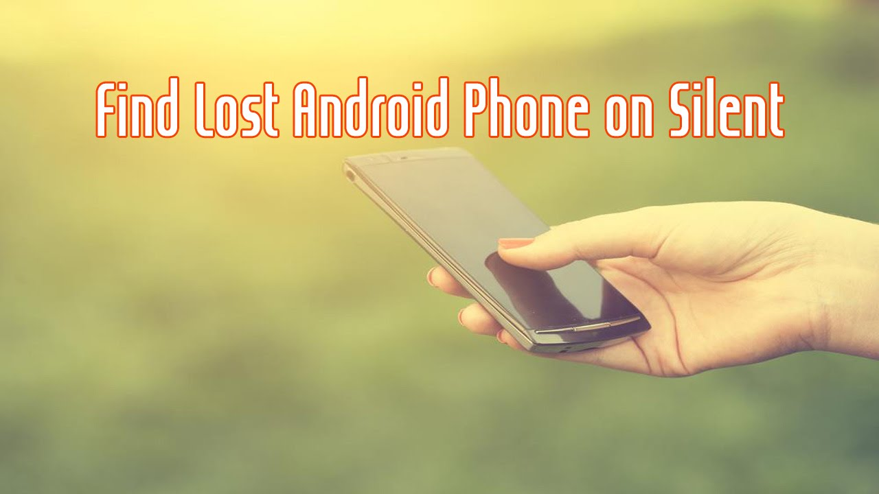 how to find a phone on silent