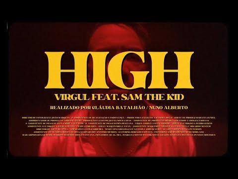 VIRGUL - High feat. Sam The Kid