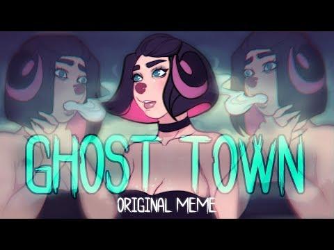 GHOST TOWN ☆ Original Meme