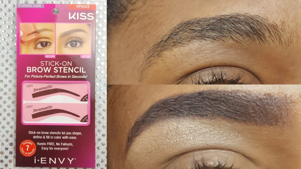 My Dramatic Brow Makeover Kiss I Envy Stick On Brow Stencil Demo