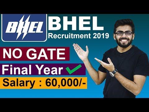 BHEL Recruitment 2019   Salary 60,000   FINAL YEAR can Apply   NO GATE   Latest PSU Job Updates