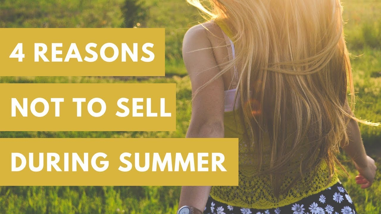 4 Reasons Why Summer House Selling Isn't Ideal in Georgia | Breyer Home Buyers 770-744-0724