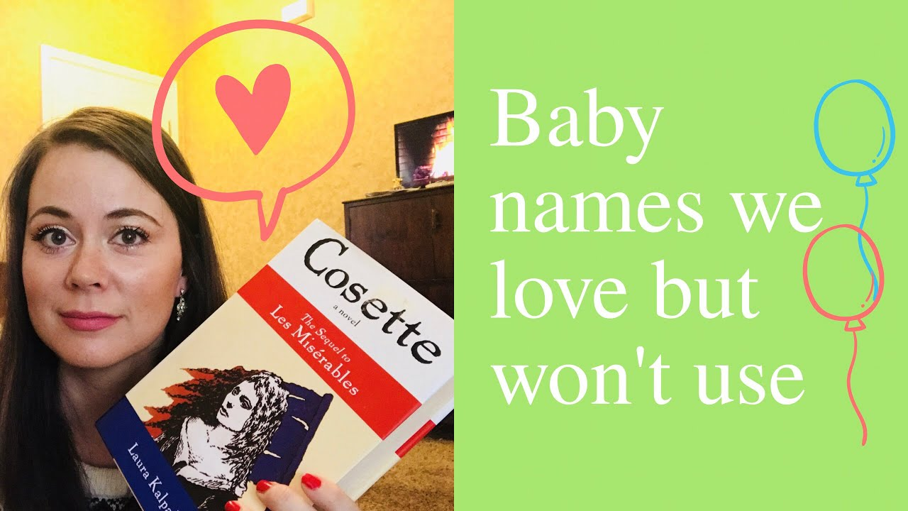 Baby Names We Love But Wont Be Using