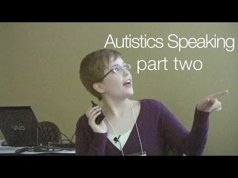 Autistics Speaking: Self-Advocacy in a Culture of Cure (part two)
