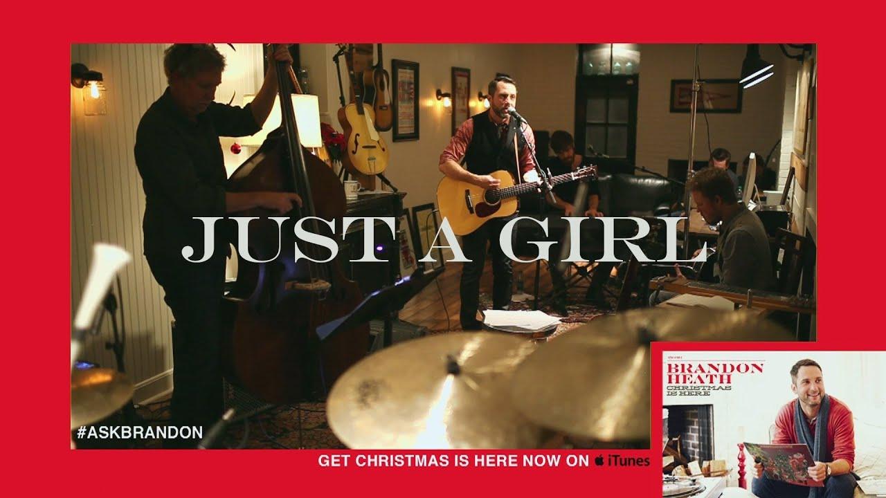 Brandon Heath - Just A Girl - Live