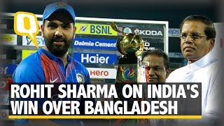 Video Rohit Sharma on India's Win Over Bangladesh   The Quint download MP3, 3GP, MP4, WEBM, AVI, FLV Maret 2018