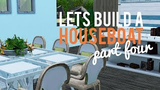 The Sims 3 Lets Build A Houseboat—part 4