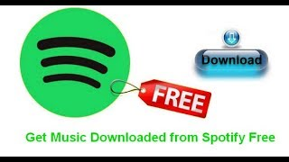 How to Get Music Downloaded from Spotify Free