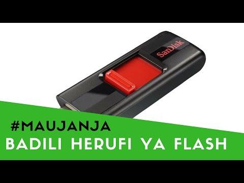 Jinsi ya kubadilisha Jina na Herufi ya Flash Drive #Maujanja 32