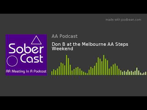 Don B at the Melbourne AA Steps Weekend
