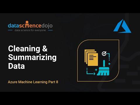 Cleaning & Summarizing Data | Intro to Azure ML Part 8