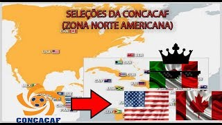 As Seleções da CONCACAF Zona Norte America