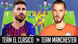 El Clasico XI VS Manchester Derby XI - FIFA 19 Experiment