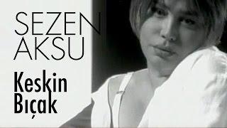Video Sezen Aksu - Keskin Bıçak (Official Video) download MP3, 3GP, MP4, WEBM, AVI, FLV Januari 2018
