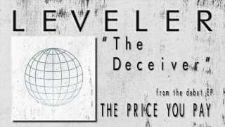 LEVELER - The Deceiver