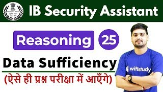 7:30 PM - IB Security Assistant 2018   Reasoning by Hitesh Sir   Data Sufficiency