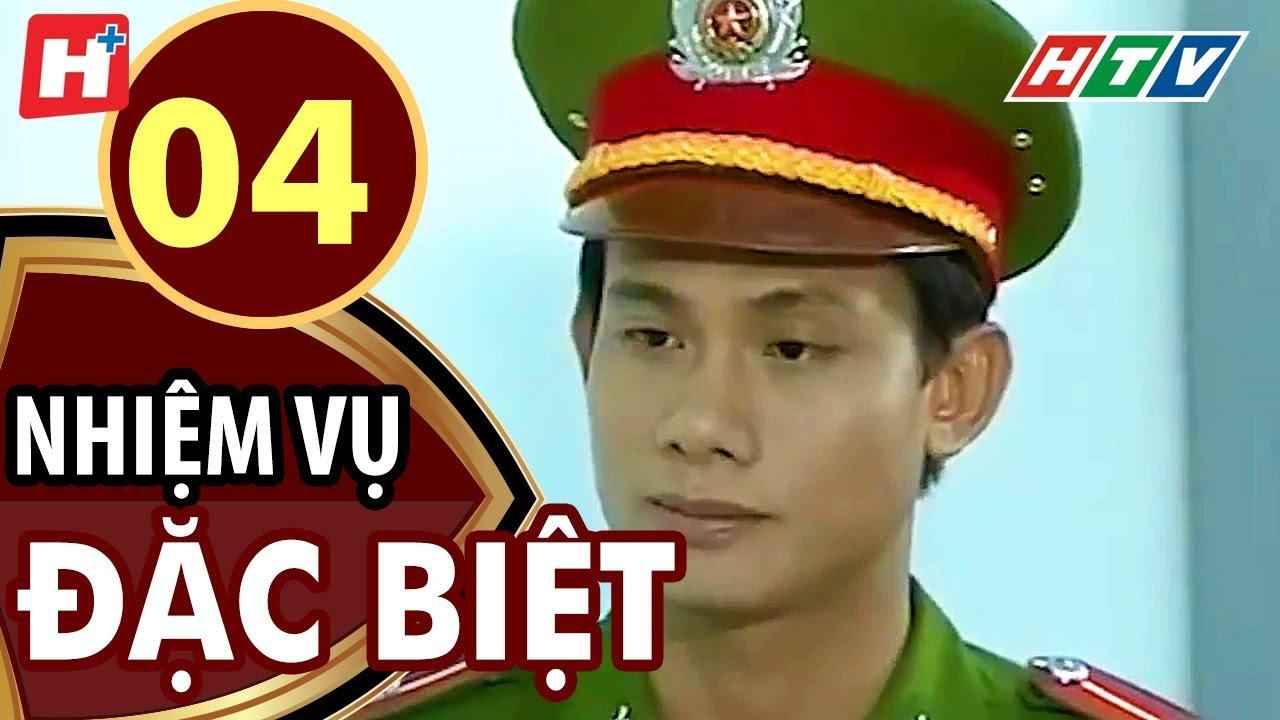 Nhiệm Vụ Đặc Biệt - Tập 4 | HTV Films Tình Cảm Việt Nam Hay Nhất 2019