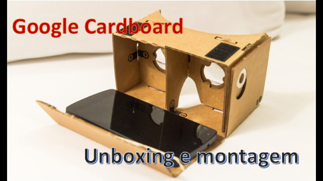 ca747d2795b Google Cardboard Óculos Realidade Virtual Unboxing e montagem - YouTube