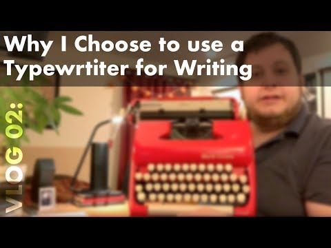 Why I Choose to Use a Typewriter For Writing