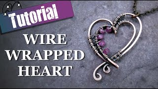 Wire Wrapped Heart Pendant - Jewellery Tutorial