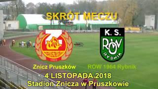 SKRÓT MECZU: Znicz Pruszków - ROW 1964 Rybnik