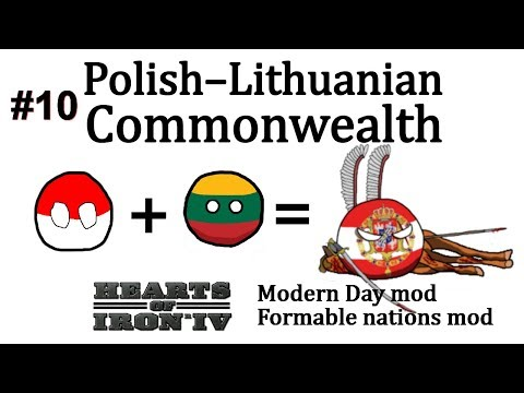 HoI4 - Modern Day - Polish–Lithuanian Commonwealth - Part 10