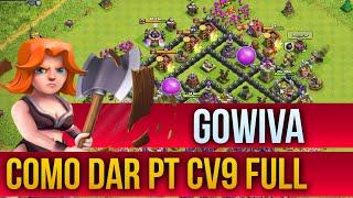 🔴 Como dar PT na WAR CV9 GOWIVA 100% - CLASH OF CLANS ( Português PT BR Clash of Bemo )