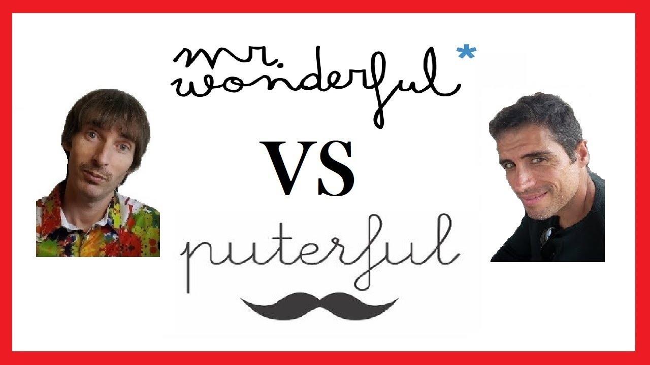 Mr Wonderful VS Mr Puterful