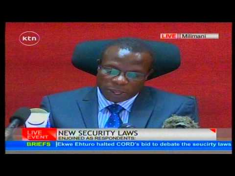 Full Ruling : Justice George Odunga Suspend Eight Clauses in the Contraversial Security Laws